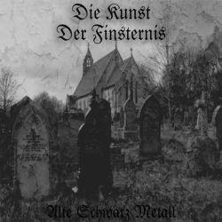 Reviews for Die Kunst der Finsternis - Alte Schwarz Metall