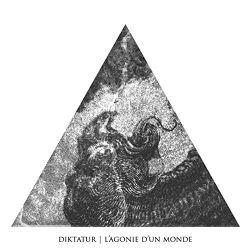 Diktatur - L'Agonie d'un Monde