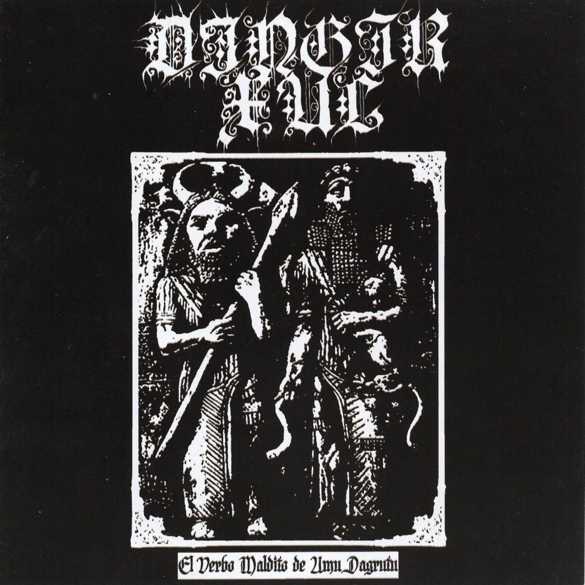 Dingir Xul (CHL) - El Verbo Maldito de Umu Dagrutu