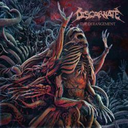 Discarnate (USA) - The Derangement