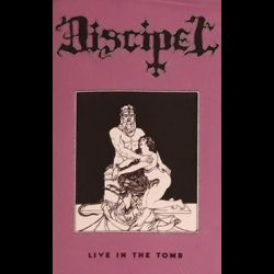 Discipel - Live in the Tomb