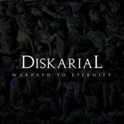 Diskarial - Warpath to Eternity