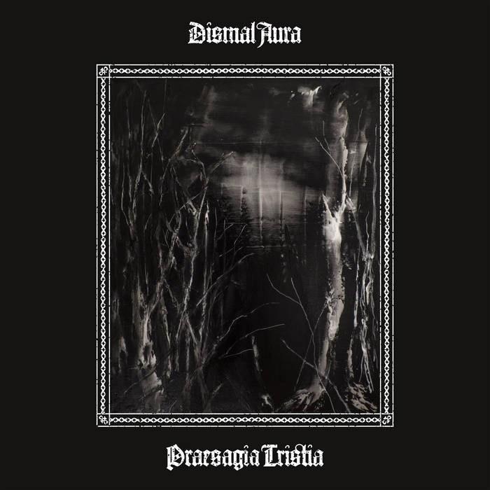 Reviews for Dismal Aura - Praesagia Tristia