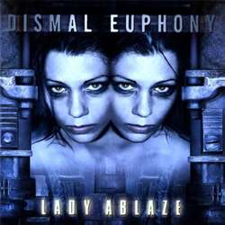 Dismal Euphony - Lady Ablaze