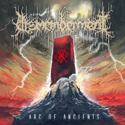 Dismemberment - Arc of Ancients