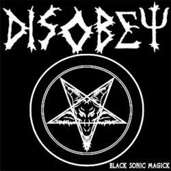 Disobey - Black Sonic Magick