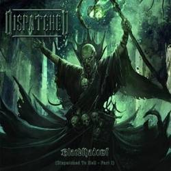 Dispatched - Blackshadows (Dispatched to Hell - Part I)