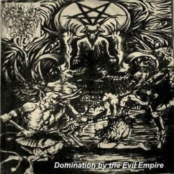 Disrupt Christ - Domination by the Evil Empire
