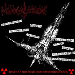 Dithyrambic Profaneness - Bestial Nuclear War with Christians