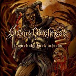 Divine Blackness - Toward the Dark Inferno