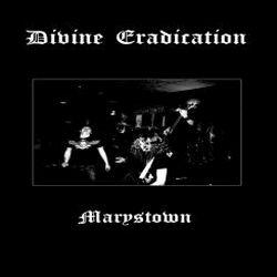 Divine Eradication - Marystown