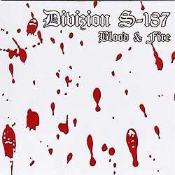 Divizion S-187 - Blood & Fire