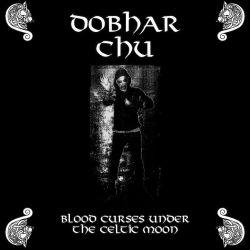 Dobhar Chu - Blood Curses Under the Celtic Moon