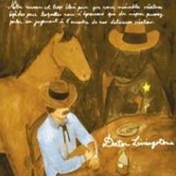 Doctor Livingstone - Notre Niveau Est Trop Élevé pour que Vous, Misérables Créatures Bipèdes pour Lesquelles Nous N'Éprouvons que du Mépris, Puissiez Porter un Jugement à l'Encontre de nos Délicieuses Créations