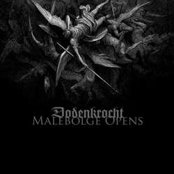Dodenkrocht - Malebolge Opens
