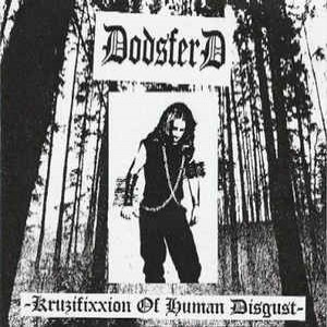 Reviews for Dødsferd - Kruzifixxion of Human Disgust
