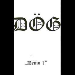 Dög - Demo I