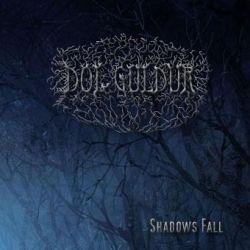 Dol Guldur (AUT) - Shadows Fall