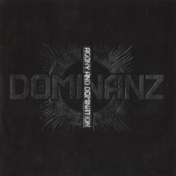 Dominanz - Agony and Domination