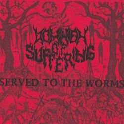 Dominion of Suffering - Served to the Worms