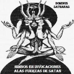 Dominus Sathanas - Himnos e Invocaciones a las Fuerzas de Satan