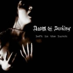 Doom of Destiny - Left in the Lurch