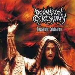 Doomsday Ceremony - Apocaliptic Celebration