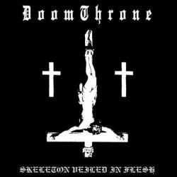 DoomThrone - Skeleton Veiled in Flesh