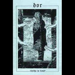 Dor (BRA) - Espelho do Tempo