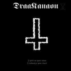 Draakanaon - I Piss on Your Moon, I Sodomize Your Stars