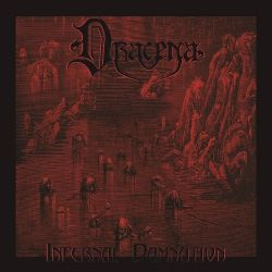 Review for Dracena - Infernal Damnation