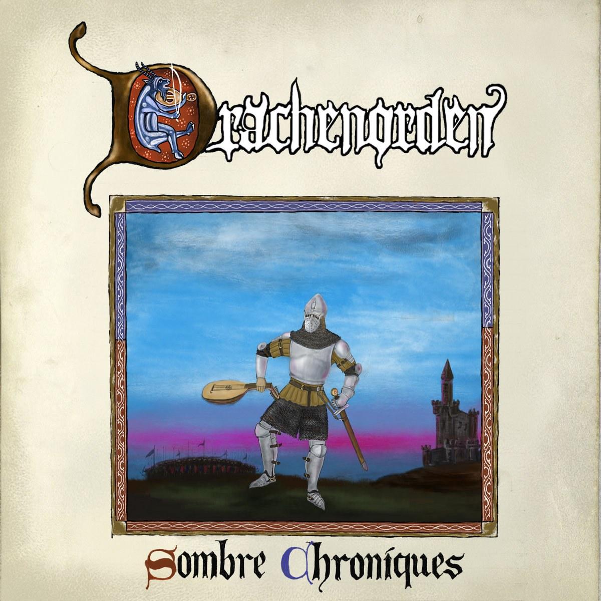 Drachenorden - Sombre Chroniques