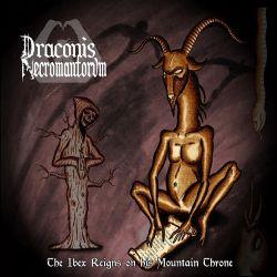 Draconis Necromantorvm - The Ibex Reigns on His Mountain Throne