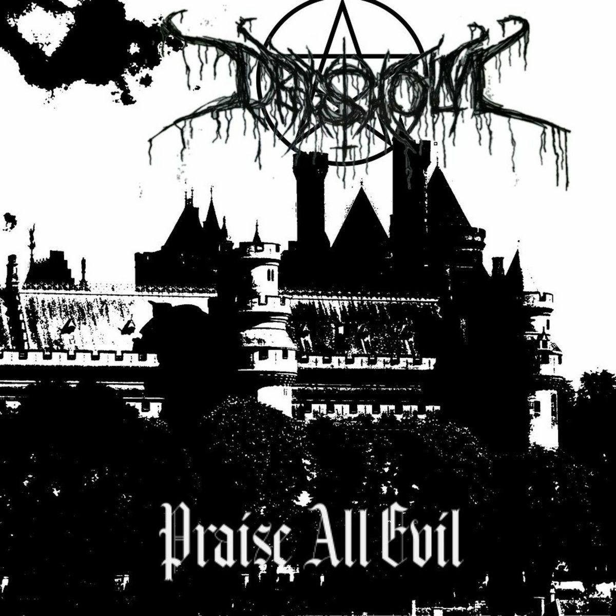 Dragsholm - Praise All Evil