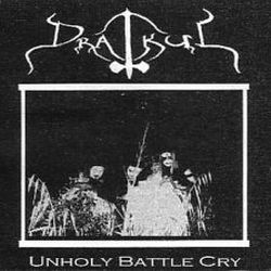 Drakul (AUS) - Unholy Battle Cry
