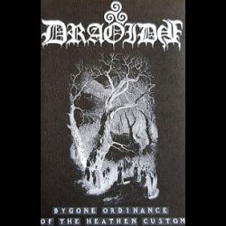 Draoidh - Bygone Ordinance of the Heathen Custom