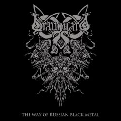 Reviews for Drauggard - The Way of Russian Black Metal