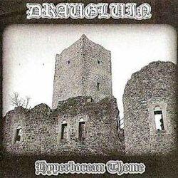 Draugluin (GRC) - Hyperborean Theme
