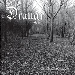 Draugr (GBR) - Child of Sorrow