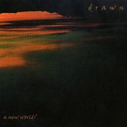 Drawn - A New World?