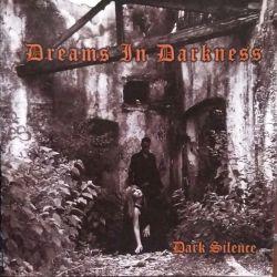 Dreams in Darkness - Dark Silence