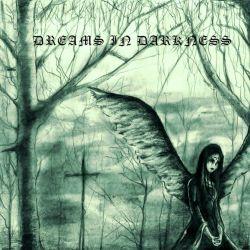 Dreams in Darkness - Dreams in Darkness
