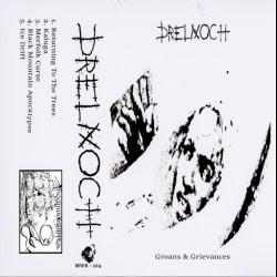 Drelnoch - Groans & Grievances