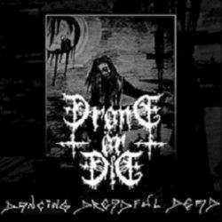 Drone ör Die - Dancing Dreadful Dead