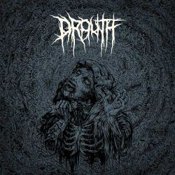 Drouth - Vast, Loathsome