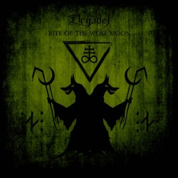 Reviews for Dryadel - Rite of the Wolf Moon