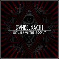 DunkelNacht - Ritualz of the Occult