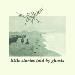 Dunnock - Little Stories Told by Ghosts