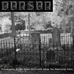 Reviews for DunSun - Blasphemous Ritual Rites Performed Among the Remaining Ashes