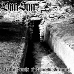 Reviews for DunSun - Exalted Breaths of Ritualistic Ceremonies